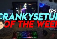 CrankySetup of The Week Episode 12