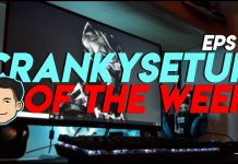 CrankySetup of The Week Episode 11