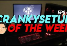 CrankySetup of The Week Episode 8