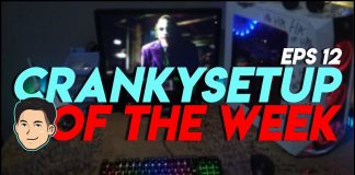 CrankySetup of The Week Episode 12