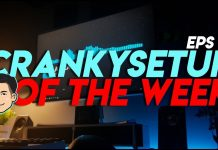 CrankySetup of The Week Episode 13